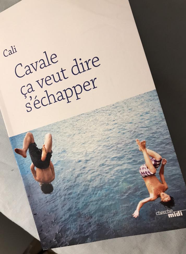 Cavale ça veut dire s'échapper, nouveau roman de Cali